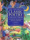 Children's Classic Poetry Collection: 60 Poems by the World's Greatest Writers