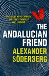 The Andalucian Friend: The First Book in the Brinkmann Trilogy