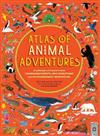 Animal Adventures: Natural Wonders, Exciting Experiences and Fun Festivities from the Four Corners of the Globe