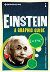 Introducing Einstein: A Graphic Guide