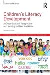 Children's Literacy Development: A Cross-Cultural Perspective on Learning to Read and Write