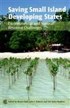 Saving Small Island Developing States: Environmental and Natural Resource Challenges