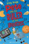 Pete and the Ruler of the Universe