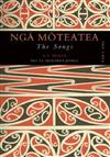 Nga Moteatea: The Songs: Part One: Part One