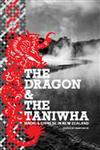 The Dragon and the Taniwha: Maori and Chinese in New Zealand