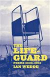 The Lifeguard: New Poems 2008-2013