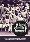 A Land of Milk & Honey?: Making Sense of Aotearoa New Zealand