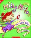 Milly Maloo and the Miracle Glue
