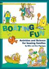 Boating Fun: Sailing Science for 8 to 14 Year Olds