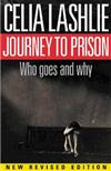 The Journey to Prison: Who Goes and Why?