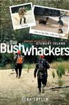 The Bushwhackers: Hunting Adventures on Stewart Island