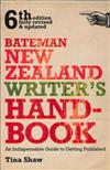 Bateman New Zealand Writer's Handbook: An Indispensable Guide to Getting Published