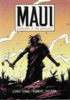 Maui: Legends of the Outcast