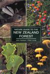 The Nature Guide to the New Zealand Forest