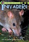 Invaders: Animals from Elsewhere That are Causing Trouble Here