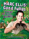 Marc Ellis' Good Fullas: A Guide to Kiwi Blokes