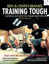 Training Tough: Working Out with the Franks Brothers