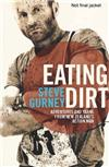 Eating Dirt: Adventures and Yarns from New Zealand's Action Man