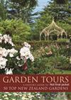 Garden Tours: A Visitor's Guide to 50 Top New Zealand Gardens
