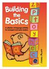 Building the Basics: a Collection of Language Activities for Emergent and Early Readers