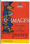 Images: Strategies for Writing Poetry