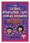 Tesol Homework That Works Wonders Book 1
