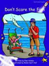 Don't Scare the Fish: Fluency: Level 3