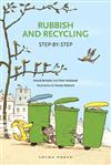Rubbish and Recycling: Step-by-step
