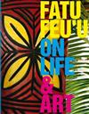 Fatu Feu'u on Life & Art