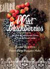 Wild Blackberries: Recipes and Memories from a New Zealand Table