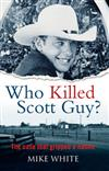 Who Killed Scott Guy?