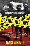 Behind the Tape: Life on the Police Frontline