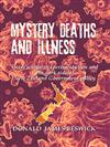 Mystery Deaths and Illness: Germ Warfare Experimentation and the Dark Side of New Zealand Government Policy