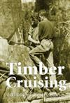 Timber Cruising and Other Forestry Stories