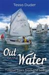 Out on the Water: Twelve Tales from the Sea