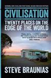 Civilisation: Twenty Places at the Edge of the World