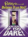 Ripley's Believe it or Not! Enter If You Dare!: Bk. 7