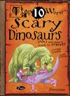 Scary Dinosaurs You Wouldn't Want to Meet