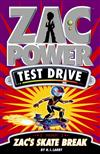 Zac Power Test Drive - Zac's Skate Break