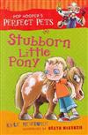 Stubborn Little Pony