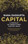 Capital: A Portrait of Twenty-first Century Delhi
