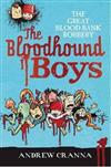 The Bloodhound Boys - the Great Blood Bank Robbery