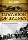 Invasion of Sydney: Fears and Counter-Measures of an Isolated Colony