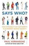Says Who? the struggle for authority in a market-based society