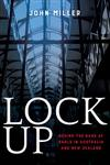 Lock Up: Behind the Bars at Gaols in Australia and New Zealand