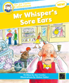 Mr Whisper's Sore Ears - Small Book