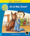 Go to Bed, Oscar!: Oscar the Little Brother, Guided Reading: Level 9