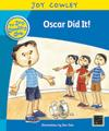 Oscar Did It!: Oscar the Little Brother, Guided Reading: Level 7