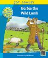 Barbie the Wild Lamb: Barbie the Wild Lamb, Guided Reading: Level 12