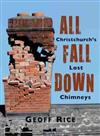 All Fall Down: Christchurch's Lost Chimneys
